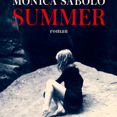 Summer, Monica Sabolo, éditions Jean-Claude Lattès
